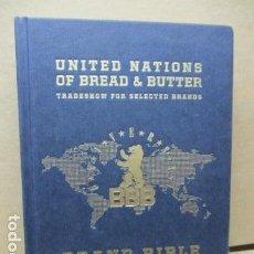 Libros de segunda mano: UNITED NATIONS OF BREAD & BUTTER. TRADESHOW FOR SELECTER BRANDS. BRAND BIBLE. Lote 110636559