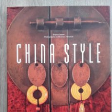 Libros de segunda mano: CHINA STYLE * SHARON LEECE ---(EN INGLES) --- LIBRO DE DECORACIÓN CHINA. Lote 110637371