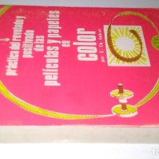 Libros de segunda mano: PRACTICA DEL REVELADO Y POSITIVADO DE LAS PELICULAS Y PAPELES EN COLOR-E CH GEHRET-ED ARTE FOTOGRAFI. Lote 110751639