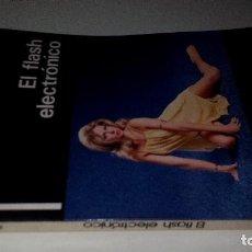 Libros de segunda mano: EL FLASH ELECTRONICO-GOWLAND, PETER-DAIMON 1981. Lote 110841987
