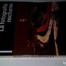 Libros de segunda mano: LA FOTOGRAFÍA NOCTURNA-AMPHOTO-DAIMON 1981. Lote 110842099
