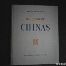 Libros de segunda mano: DAS GESICHT CHINAS ERIC DE MONTMOLLIN. Lote 110960431