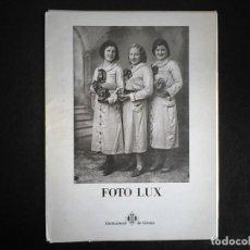 Libros de segunda mano: FOTO LUX AYUNTAMENT DE GIRONA. Lote 111362567
