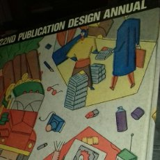 Libros de segunda mano: 22ND PUBLICATION DESIGN ANNUAL.EN INGLES. Lote 111430439