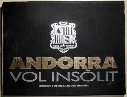 VINYES, RAMON - MORELL, A. - ANDORRA VOL INSÒLIT - ANDORRA 1989 - MOLT IL·LUSTRAT (Libros de Segunda Mano - Bellas artes, ocio y coleccionismo - Diseño y Fotografía)