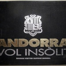 Libros de segunda mano: VINYES, RAMON - MORELL, A. - ANDORRA VOL INSÒLIT - ANDORRA 1989 - MOLT IL·LUSTRAT. Lote 112207120