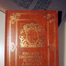 Libros de segunda mano: FIRA OFICIAL I INTERNACIONAL DE MOSTRES A BARCELONA. CARTELLS - BARCELONA 1980 - MOLT IL·LUSTRAT. Lote 112207680
