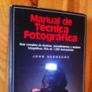Libros de segunda mano: MANUAL DE TECNICA FOTOGRAFICA - HEDGECOE - 1995 - TAPA DURA. Lote 148950005