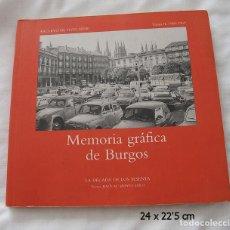 Libros de segunda mano: MEMORIA GRAFICA DE BURGOS AÑOS 60 TOMO II. Lote 112462083