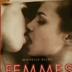 Libros de segunda mano: FEMMES. OBRAS MAESTRAS DE LA FOTOGRAFÍA ERÓTICA. Lote 112963492