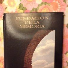 Libros de segunda mano: FUNDACIÓN DE LA MEMORIA (GOBIERNO DEL ESTADO DE CAMPECHE, MÉXICO). Lote 113124136