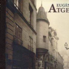 Libros de segunda mano: EUGENE ATGET OLD PARIS. VARIOS. MADRID. FUND. MAPFRE/TF. ED. 2012. . Lote 113389399