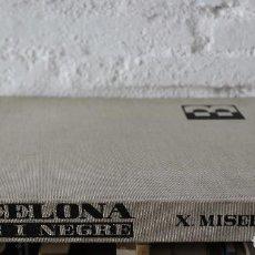 Libros de segunda mano: BARCELONA BLANC I NEGRE. XAVIER MISERACHS; ESPINÀS. 1ª EDICIÓ CATALÀ 1964. FOTOLIBRO. PHOTOBOOK.. Lote 125306958