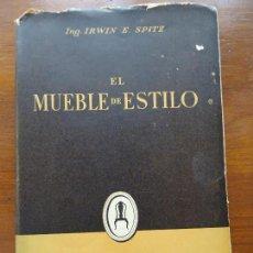 Libros de segunda mano: EL MUEBLE DE ESTILO, IRWIN. Lote 114306131