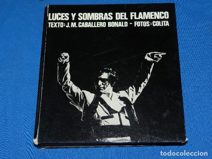 (MF) LUCES Y SOMBRAS DEL FLAMENCO, FOTOGRAFÍAS DE COLITA, LUMEN ED. 1975. 21X23 CM (Libros de Segunda Mano - Bellas artes, ocio y coleccionismo - Diseño y Fotografía)
