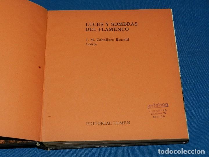 Libros de segunda mano: (MF) LUCES Y SOMBRAS DEL FLAMENCO, FOTOGRAFÍAS DE COLITA, LUMEN ED. 1975. 21X23 CM - Foto 3 - 115217927