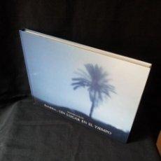 Libros de segunda mano: MANUEL FALCES - ALMERIA...UN LUGAR EN EL TIEMPO - EDICION DE 1000 EJEMPLARES DE 2007. Lote 115285451