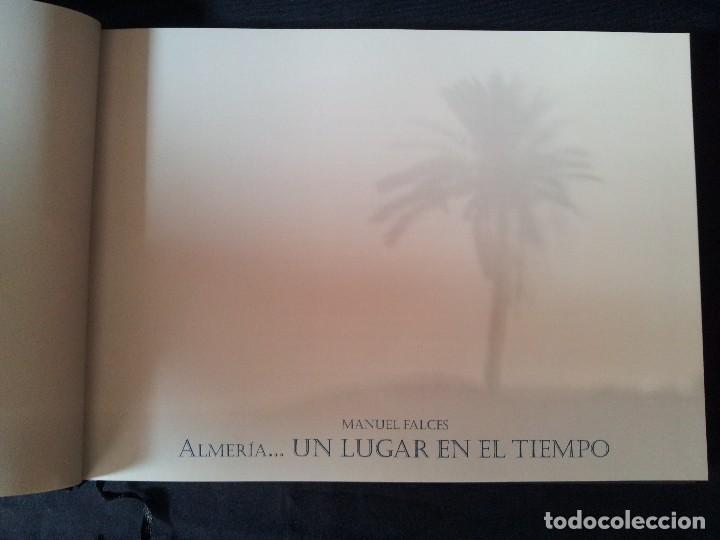 Libros de segunda mano: MANUEL FALCES - ALMERIA...UN LUGAR EN EL TIEMPO - EDICION DE 1000 EJEMPLARES DE 2007 - Foto 2 - 115285451