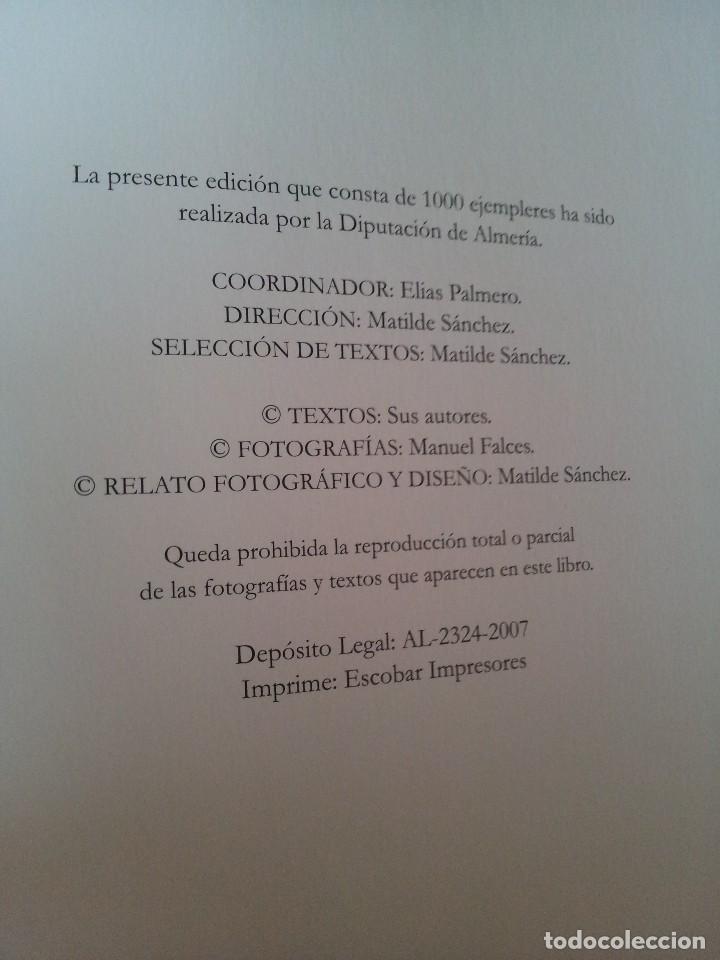 Libros de segunda mano: MANUEL FALCES - ALMERIA...UN LUGAR EN EL TIEMPO - EDICION DE 1000 EJEMPLARES DE 2007 - Foto 6 - 115285451