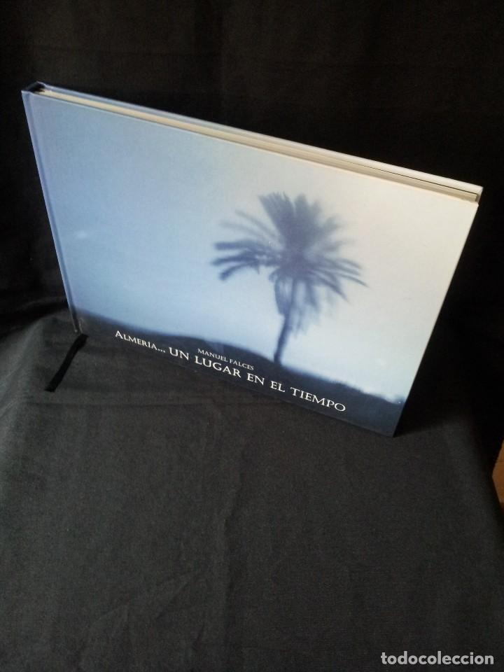 MANUEL FALCES - ALMERIA...UN LUGAR EN EL TIEMPO - EDICION DE 1000 EJEMPLARES DE 2007 (Libros de Segunda Mano - Bellas artes, ocio y coleccionismo - Diseño y Fotografía)