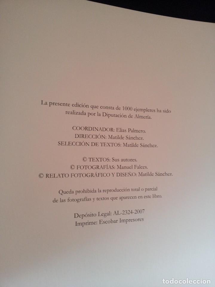 Libros de segunda mano: MANUEL FALCES - ALMERIA...UN LUGAR EN EL TIEMPO - EDICION DE 1000 EJEMPLARES DE 2007 - Foto 6 - 115285511