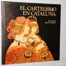 Libros de segunda mano: EL CARTELISMO EN CATALUÑA. Lote 115392119