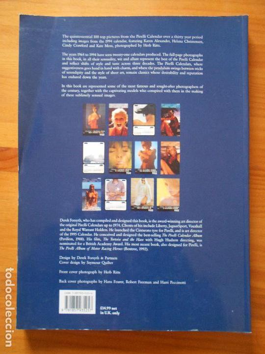 Libros de segunda mano: PIRELLI CALENDAR CLASSICS - 100 PHOTOGRAPHS FROM THE FIRST 30 YEARS (8V) - Foto 2 - 115590167