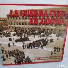 Libri di seconda mano: LA GUERRA CIVIL EN ZAMORA. INSTITUTO DE ESTUDIOS ZAMORANOS. 2006. VER FOTOS. Lote 115694807