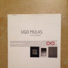 Libros de segunda mano: UGO MULAS. DENTRO LA FOTOGRAFÍA (MUSEO D'ARTE PROVINCIA DI NUORO). Lote 116166330
