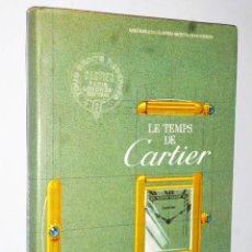 Libros de segunda mano: LE TEMPS DE CARTIER (EDICIÓN EN ESPAÑOL). Lote 116752939