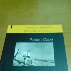 Libros de segunda mano: ROBERT CAPA, GRANDES FOTÓGRAFOS, MAGNUM FOTOS. Lote 116835743