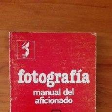 Libros de segunda mano: FOTOGRAFÍA MANUAL DEL AFICIONADO. Lote 116878119