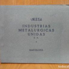 Libros de segunda mano: ANTIGUO CATALOGO I.M.U.S.A. INDUSTRIAS METALURGICASUNIDAS S.A. BARCELONA. Lote 117988251