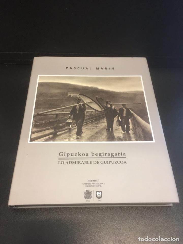 Libros de segunda mano: Gipuzkoa begiragarria. Lo admirable de Guipuzcoa. Pascual Marin. ( Facsímil ) - Foto 3 - 190369586