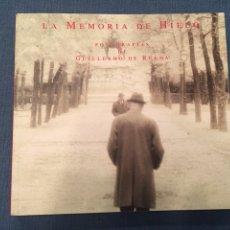 Libri di seconda mano: LA MEMORIA DE HIELO- FOTOGRAFÍAS DE GUILLERMO DE RUEDA. Lote 118670563