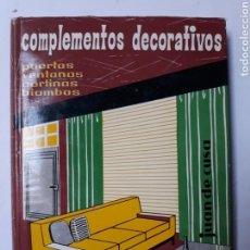 Libros de segunda mano: DECORACIÓN DISEÑO - COMPLEMENTOS DECORATIVOS PUERTAS VENTANAS CORTINAS MONOGRAFÍAS CEAC SOBRE DEC. Lote 119114371