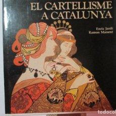 Libros de segunda mano: EL CARTELLISME A CATALUNYA. Lote 119341227