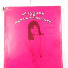 Libros de segunda mano: LE VOYAGE DE BERYL MARQUEES. JEAN LOUIS BRAU. CLAUDE PALMER. ERIC LOSFELD. TDK340. Lote 119859955