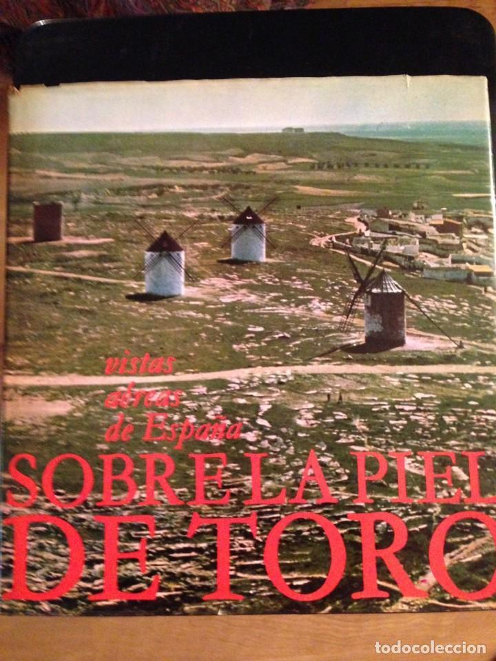 Libros de segunda mano: LA PIEL DE TORO - EDICIONES AYMA 1ª EDICIÓN 1965 - Foto 2 - 120148219