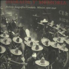 Libros de segunda mano: ARCHIVO CASASOLA, MEXICO 1900 - 1940. Lote 120696839
