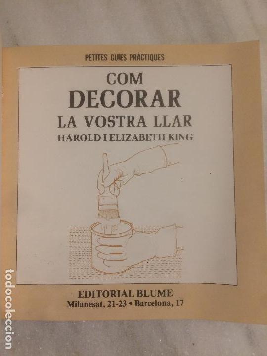 Libros de segunda mano: Antiguo libro com decorar la vostra llar por Harold y Elizabeth King año 1981 - Foto 2 - 121065871