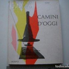 Libros de segunda mano: CAMINI D'OGGI. ESEMPI DI ARCHITETTURA MODERNA DI TUTTO IL MONDO ALOI, ROBERTO PUBLISHED BY HOEPLI . Lote 122239395