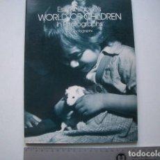 Libros de segunda mano: WORLD OF CHILDREN IN PHOTOGRAPHS ESTHER BUBLEY DOVER PUBNS, NEW YORK (1981). Lote 122240519