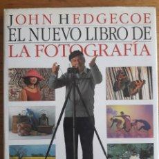 Libros de segunda mano: EL NUEVO LIBRO DE LA FOTOGRAFÍA / JOHN HEDGECOE / EDI. BLUME / EDICIÓN 1995. Lote 122265191