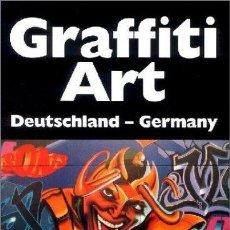 Libros de segunda mano: GRAFFITI ART: DEUTSCHLAND-GERMANY. Lote 122268867