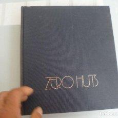 Libros de segunda mano: ZERO HUTS - SCHOMMER, ALBERTO / SÁBATO, ERNESTO FOTOS PAIS VASCO. Lote 122285667