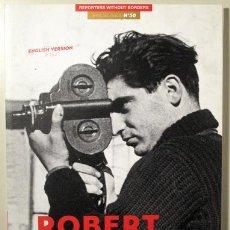 Libros de segunda mano: CAPA, ROBERT - REPORTERS WITHOUR BORDERS. SPECIAL ISSUE Nº 50. ROBERT CAPA. 100 PHOTOS FOR PRESS FRE. Lote 123101422