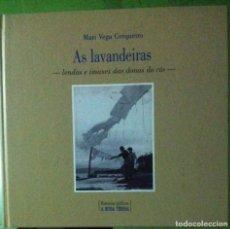 Libros de segunda mano: MARI VEGA CERQUEIRO. AS LAVANDEIRAS. 2002. Lote 123345059
