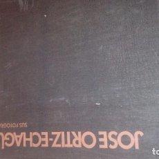 Libros de segunda mano: JOSE ORTIZ -ECHAGUE SUS FOTOGRAFIAS. Lote 123539447