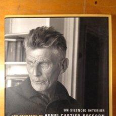 Libros de segunda mano - Un Silencio Interior: Los Retratos De Henri Cartier-Bresson. Henri Cartier-Bresson. Electa - 123644799